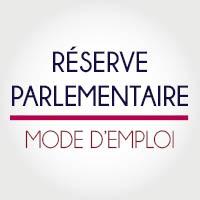 Réserve parlementaire : mode d'emploi