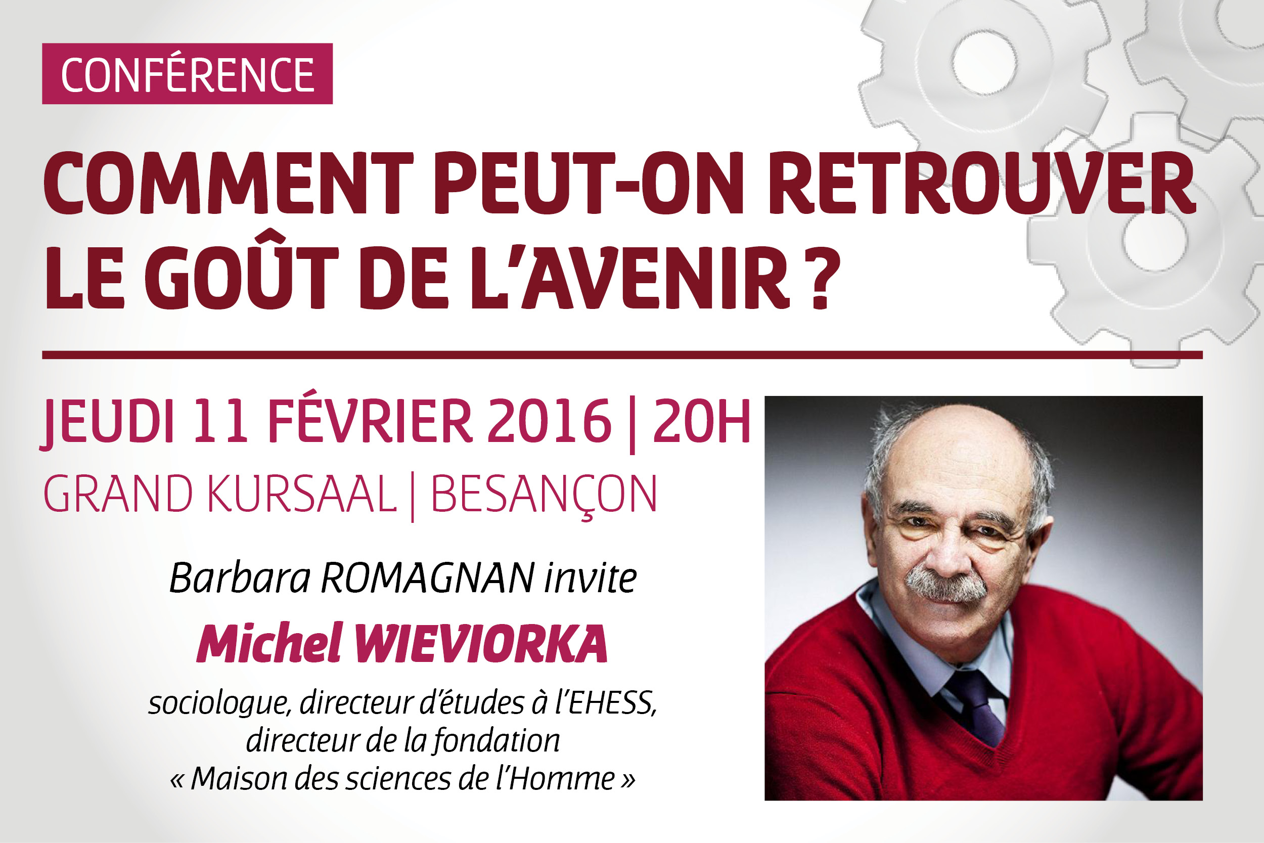 Conférence De Michel Wieviorka : Comment Peut-on Retrouver Le Goût De L'avenir ?