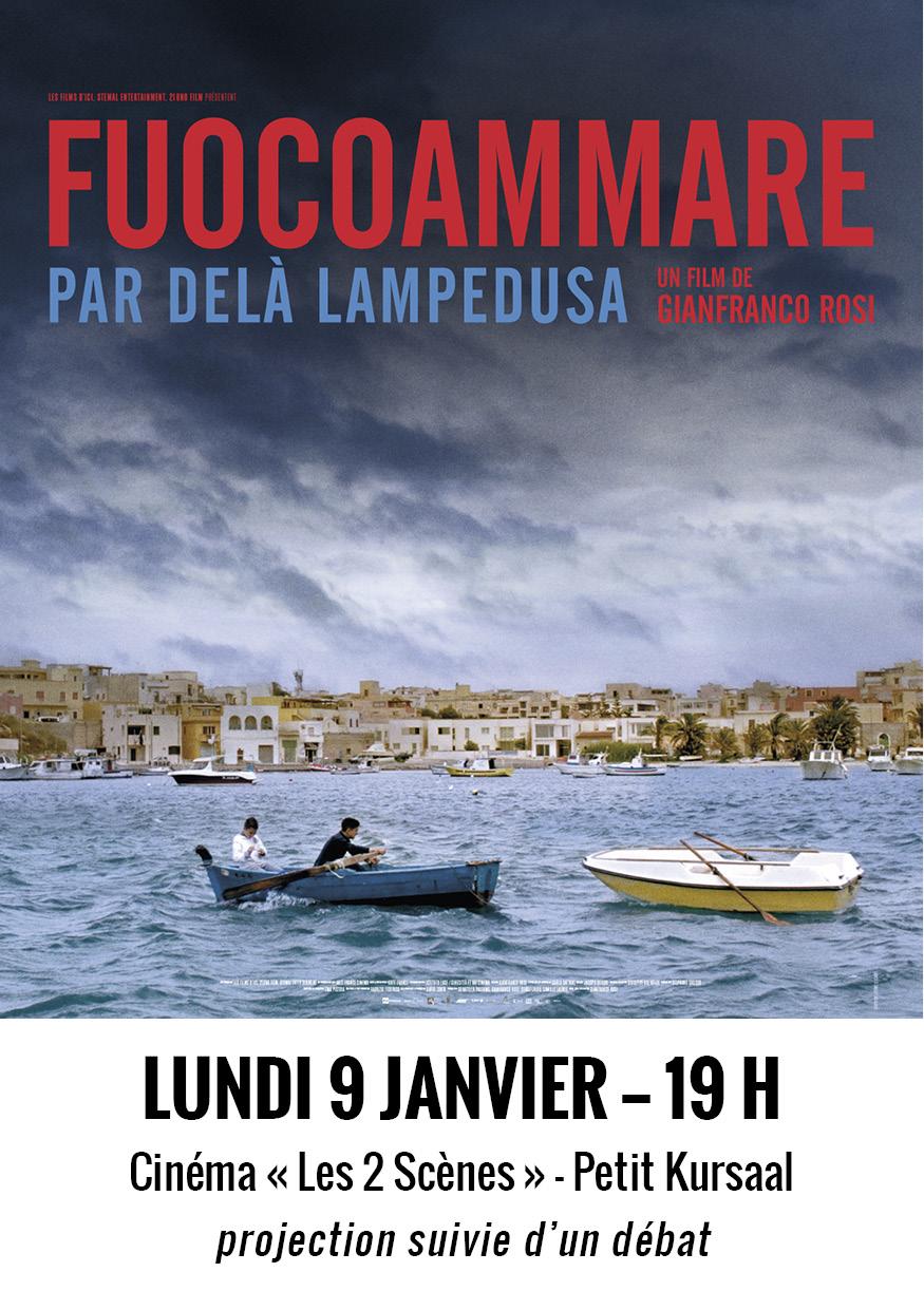 Fuocoamare : Projection-débat Le 9 Janvier Au Petit Kursaal