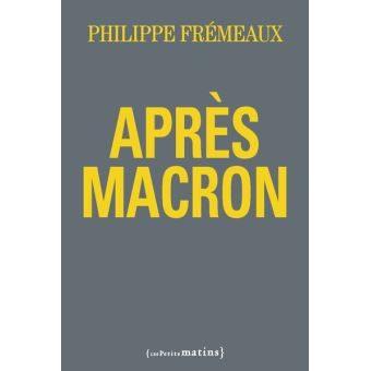 Un Livre : Après-Macron, De Philippe Frémeaux